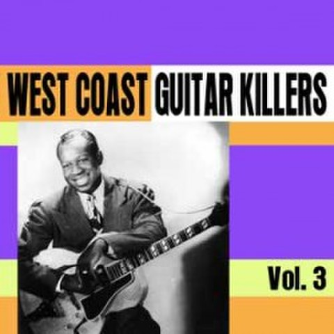 V.A / WEST COAST GUITAR KILLERS VOL.3 (CD-R)