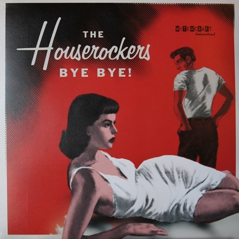 HOUSEROCKERS / BYE BYE! (EP)