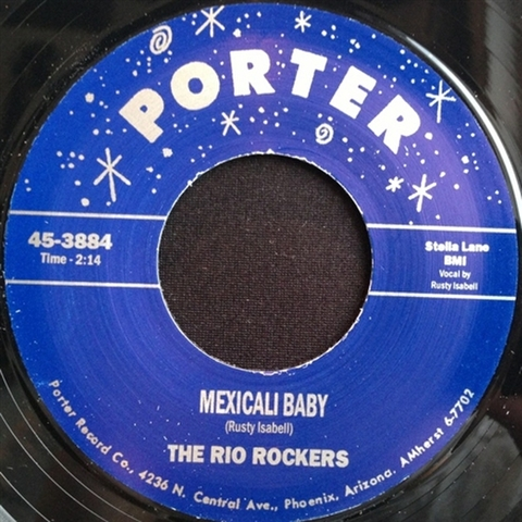 "RIO ROCKERS / MEXICALI BABY (7"")"