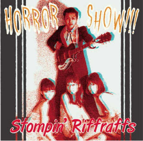STOMPIN' RIFF RAFFS / HORROR SHOW (CD)