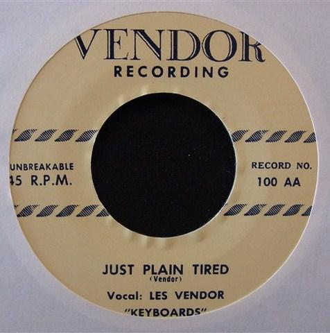 "LES VENDER / JUST PLAIN TIRED (7"")"