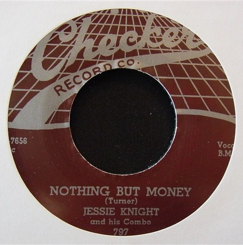 "JESSE KNIGHT / NOTHING BUT MONEY (7"")"