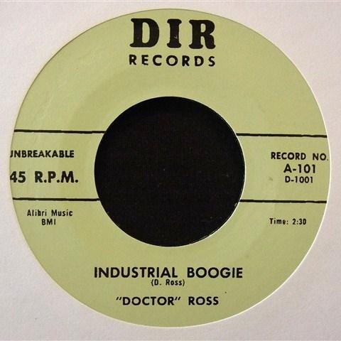 """DOCTOR ROSS / INDUSTRIAL BOOGIE (7"""")"""