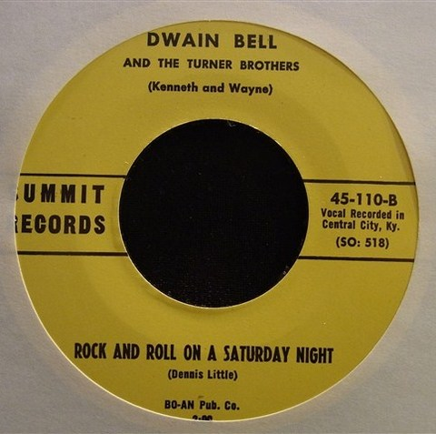 "DWAIN BELL / RNR ON A SATURDAY NIGHT (7"")"