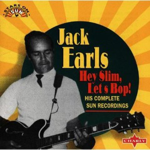 JACK EARLS / HEY SLIM, LET'S BOP! (CD)