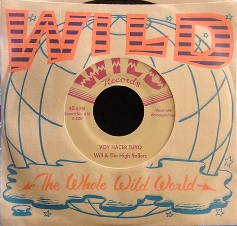 "WILL & THE HI-ROLLERS / VOY HACER TUYO (7"")"