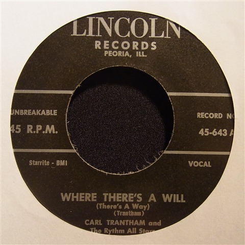 "CARL TRANTHAM / WHERE THERE'S A WILL (7"")"