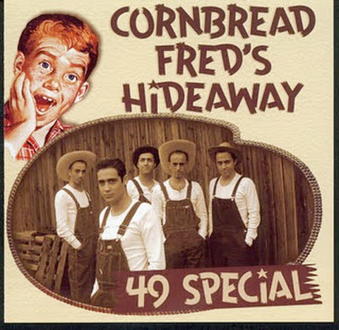 49 SPECIAL / CORNBREAD FRED'S HIDEAWAY (CD)