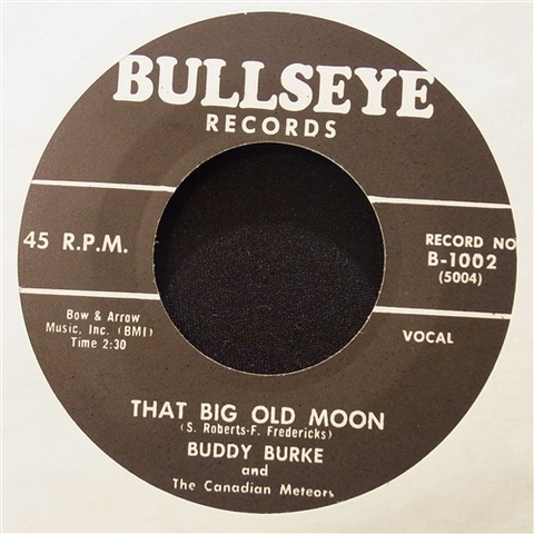 "BUDDY BURKE / THAT BIG OLD MOON (7"")"