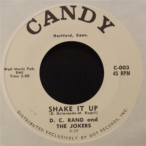 "D.C. RAND & THE JOKERS / SHAKE IT UP (7"")"