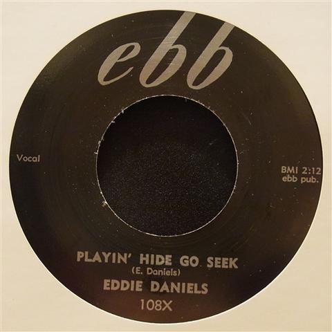 "EDDIE DANIELS / PLAYIN' HIDE GO SEEK (7"")"