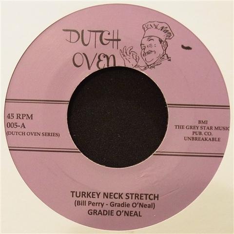 """GRADIE O'NEAL / TURKEY NECK STRETCH (7"""")"""
