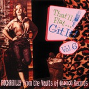 V.A / THAT'LL FLAT GIT IT VOL.6 (CD)
