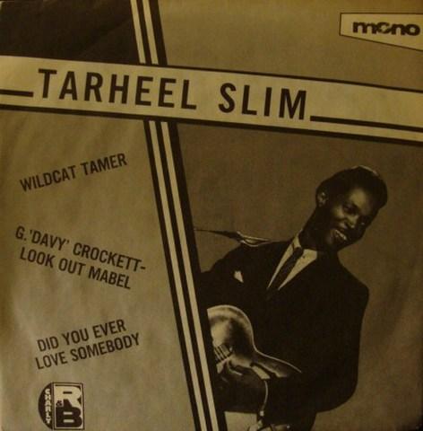 "TARHEEL SLIM / WILD CAT TAMER (7"")"