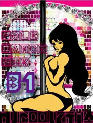 POLE DANCE MIXCD Vol.31