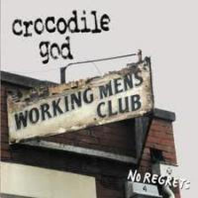 Crocodile God - No Regrets (CD)