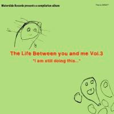 V.A. - The Life Between You And Me Vol.3 (CD)