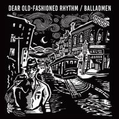 Balladmen - Dear Old-Fashioned Rhythm (CD)