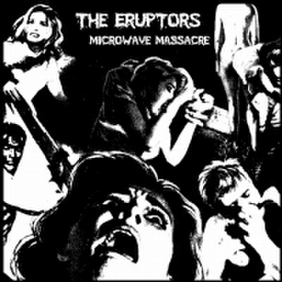 fix-21 : The Eruptors - Microwave Massacre (CD)