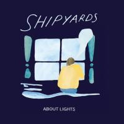 Shipyards - About Lights (CD)