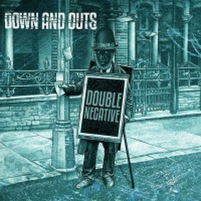 Down And Outs - Double Negative (CD)