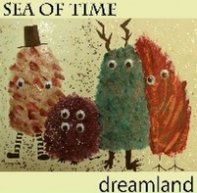 Sea Of Time - Dreamland (CD)