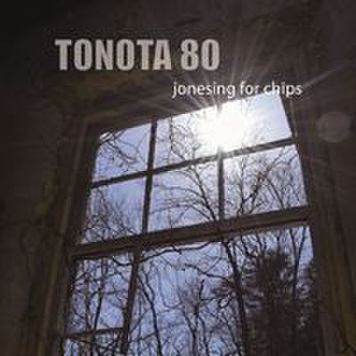 fix-70 : Tonota 80 - Jonesing For Chips (CD)