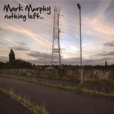 fix-101 : Mark Murphy - Nothing Left... (CD)