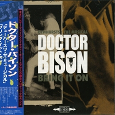 Doctor Bison - Dewhursts The Musical / Bring It On (CD)