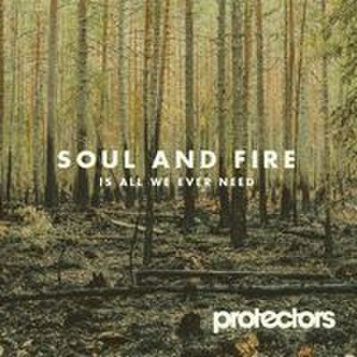 fix-66 : Protectors - Soul And Fire Is All We Ever Need (CD)