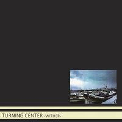 fix-109 : TURNING CENTER - WITHER (CD)