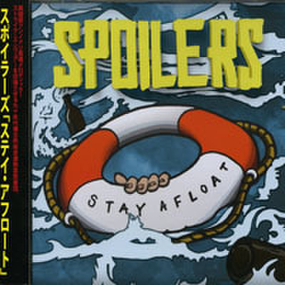 Spoilers - Stay Afloat (CD)