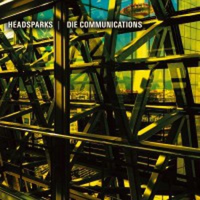fix-106 : Headsparks & Die Communications - Split (CD)