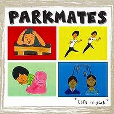 fix-87 : Parkmates - Park Is Life (CD)