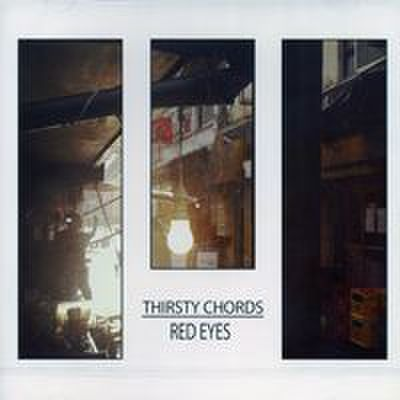 Thirsty Chords - Red Eyes (CD)