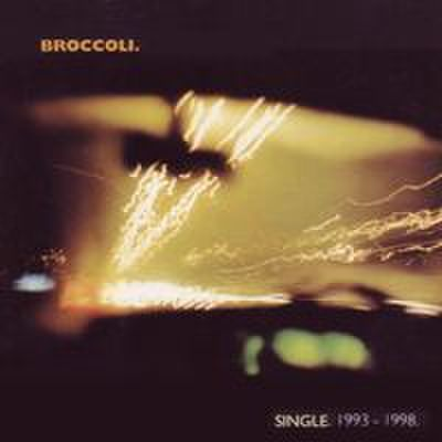 fix-71 : Broccoli - Single 1993-1998 (CD)