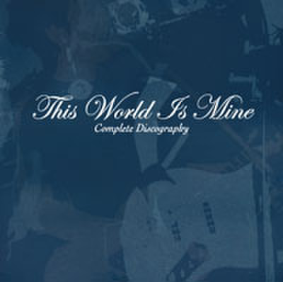 This World Is Mine - Complete Discography (CD)