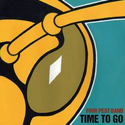 Your Pest Band - Time To Go (CD)