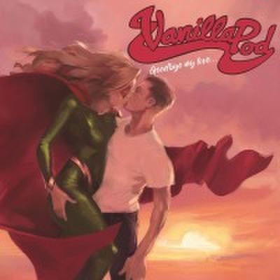 fix-97 : Vanilla Pod - Goodbye My Love (CD)