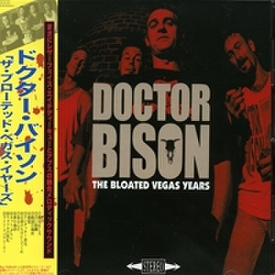 Doctor Bison - The Bloated Vegas Years (CD)