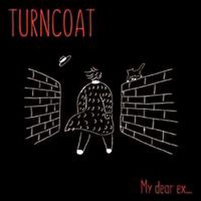 Turncoat - My Dear Ex... (CD)