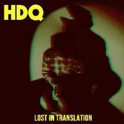 H.D.Q - Lost In Translation (CD)
