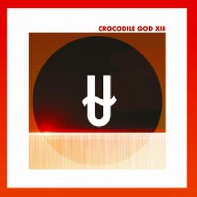 fix-102 : Crocodile God - 13 (CD)