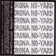 "No-Yard&Trikorona - Split (7"")"