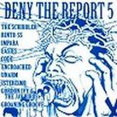 V.A. - Deny The Report 5 (CD)