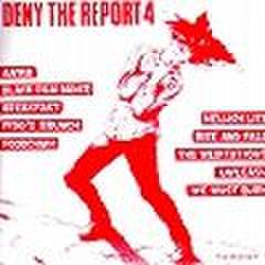 V.A. - Deny The Report 4 (CD)