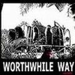 Worthwhile Way&Out Of Style -Split (CD)