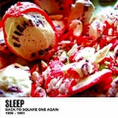 Sleep - Back To Square One Again 89-91 (CD)