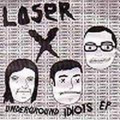 "snuff-104 : Loser X - Underground Idiots (7"")"