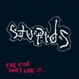 Stupids - Kids Don't Like It (CD)